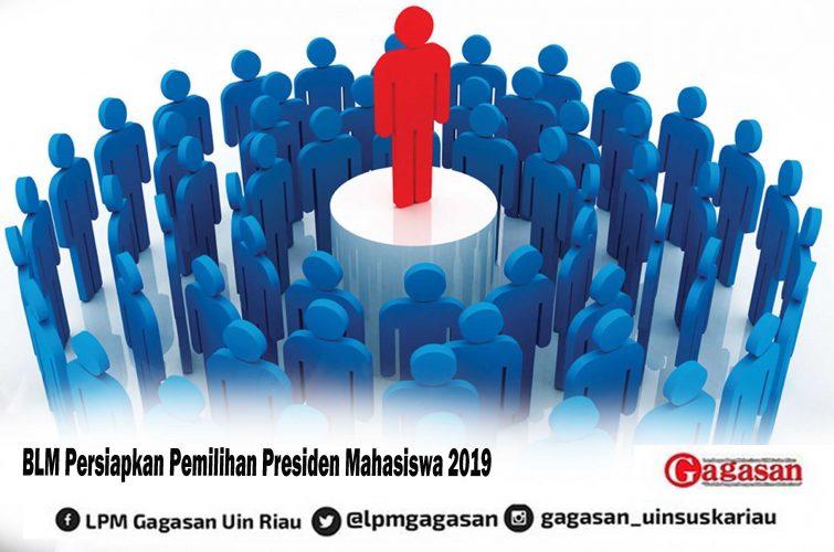 BLM Persiapkan Pemilihan Presiden Mahasiswa 2019