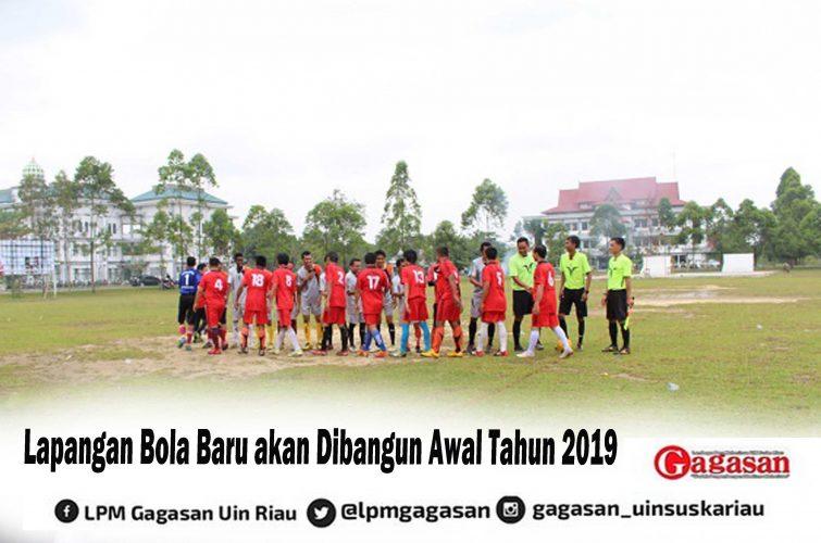 Lapangan Bola Baru akan Dibangun Awal Tahun 2019