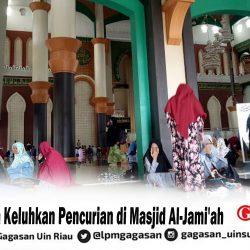 Mahasiswa Keluhkan Pencurian di Masjid Al-Jami'ah