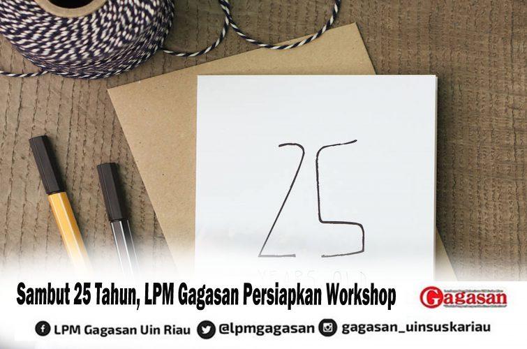 Sambut 25 Tahun, LPM Gagasan Persiapkan Workshop