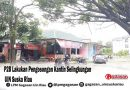 P2B Lakukan Pengosongan Kantin Selingkungan UIN Suska Riau