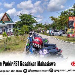 Keamanan Parkir FST Resahkan Mahasiswa