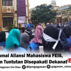 Aksi Damai Aliansi Mahasiswa FEIS, Delapan Tuntutan Disepakati Dekanat