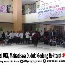 Tuntut Revisi UKT, Mahasiswa Duduki Gedung Rektorat