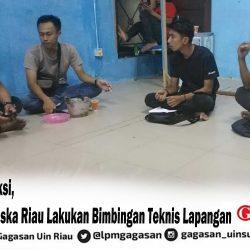 Sebelum Aksi, BEM UIN Suska Riau Lakukan Bimbingan Teknis Lapangan