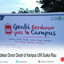 GenBI Adakan Donor Darah di Kampus UIN Suska