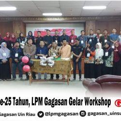 Hari Jadi ke-25 Tahun, LPM Gagasan Gelar Workshop